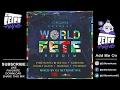 DJ RetroActive - World Fete Riddim Mix (Full) [TJ Records] February 2017