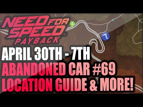 Need For Speed Payback Abandoned Car #69 - TOMORROWS Location Guide - Mitko Vasilev Nissan GT-R!