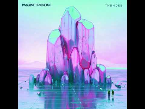 Imagine Dragons - Thunder [MP3 Free Download]