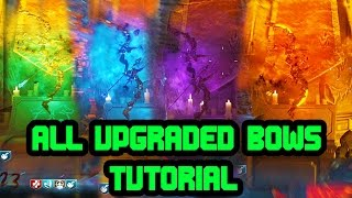 All Bow Upgrade Steps! Fire | Void | Wolf | Teleport | Der Eisendrache Easter Egg TUTORIAL!