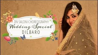 Wedding Special - Dance Choreography for Bride I DILBARO - RAAZI I ZIN SALONI CHOREOGRAPHY