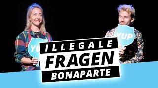 BONAPARTE: Kleines Ding am Sträußchen - Illegale Fragen