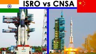 ISRO vs CNSA : Who