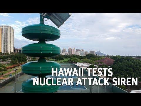 Hawaii Tests Nuclear Attack Warning Siren