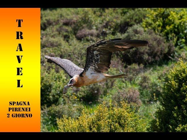 Travel photo Spagna -Pirenei- 2 giorno