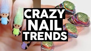 11 Craziest Nail Trends (LISTED)