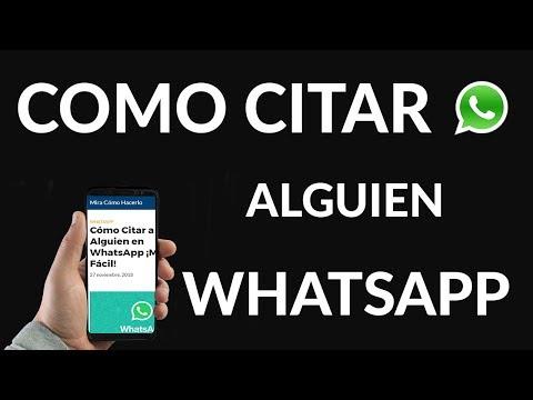 Cómo Citar a Alguien en WhatsApp ¡Mira que Fácil!