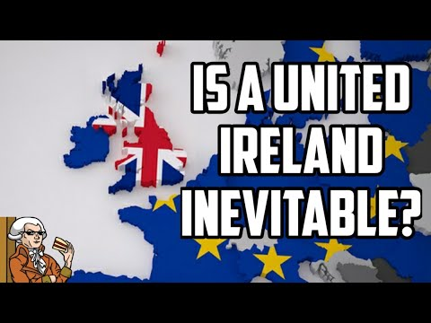 Post Brexit - Will Ireland Be Re-United Following Brexit?