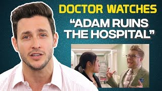 Real Doctor Reacts to Adam Ruins the Hospital