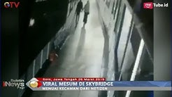 Viral! Video Mesum di Skybrigde Terminal Tirtonadi, Solo - BIP 27/03