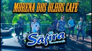 Grupo Safira - Morena dos olhos café