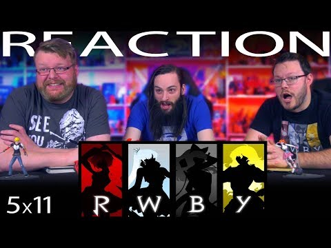 RWBY Volume 5 Chapter 11 REACTION!!