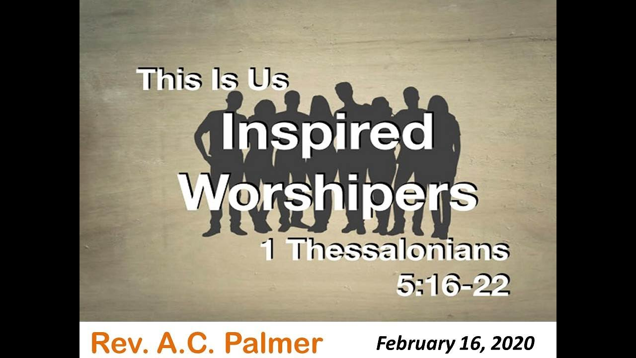 ACPalmer2020feb16InspWorship