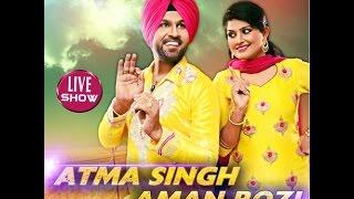 Atma Singh & Aman Rozi Live Mazara Raja Sahib Ji 2016 (Part 3)