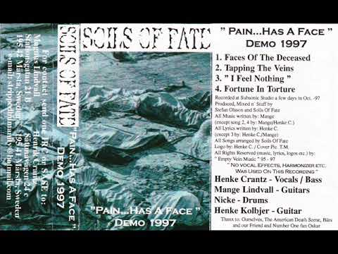 Soils Of Fate - Pain Has a Face Demo 1997