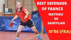 Mathieu DE SAINTILAN | BEST TABLE TENNIS DEFENDER OF FRANCE |