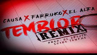 Temblor Remix - Causa Ft. Farruko, El Alfa