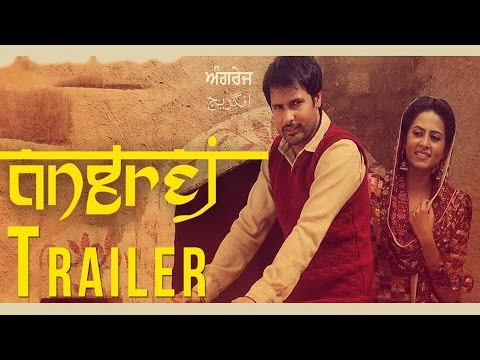 Angrej | Official Trailer | Amrinder Gill | Releasing on 31st July 2015