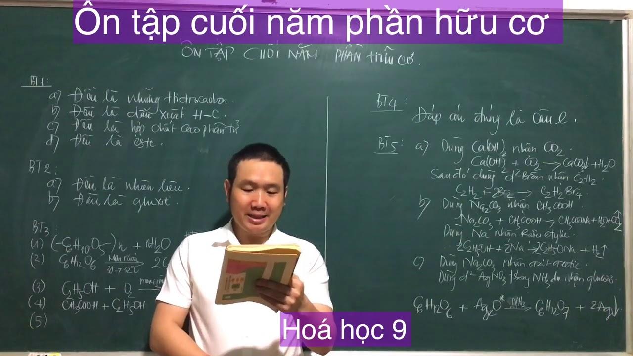 Hoá học 9/ hướng dẫn giải bài tập ôn tập cuối năm phần hữu cơ