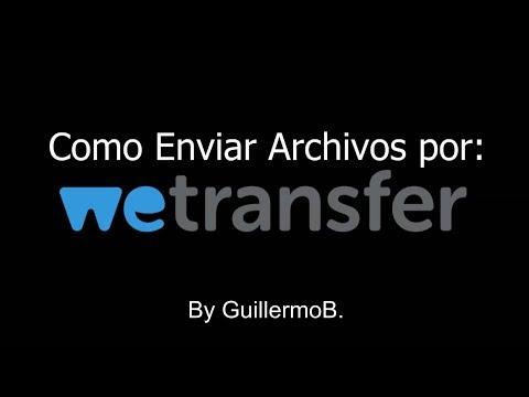 """como-enviar-archivos-por-""""we-transfer""""-►"""