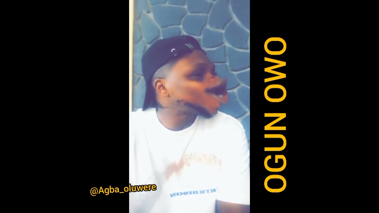 Download OGUN OWO part 1 by Agba oluwere