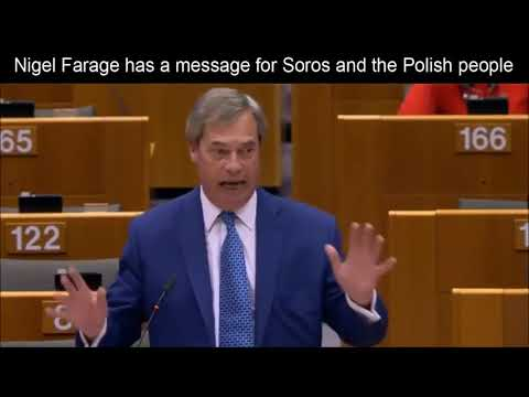 Nigel Farage takes centre stage in EU parliament again. Soros and Polish People
