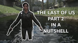 The Last of Us 2 in a nutshell