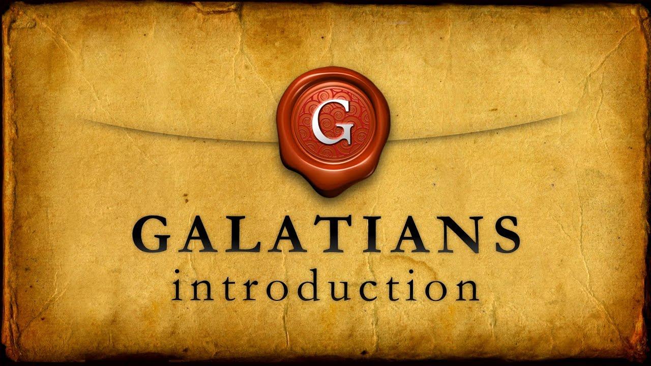 Galatians Introduction Galatians 1 1 2