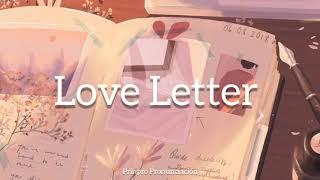 Payton Moormeier – Love Letter (Pronunciación)