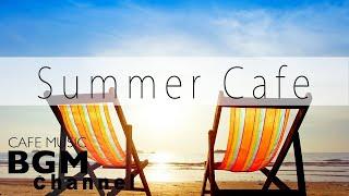 Jazz relaxant, Bossa Nova, Musique latine pour travail et études - Summer Cafe Music