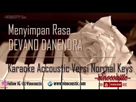 Devano - Menyimpan Rasa Karaoke Akustik Versi Normal Keys (Versi Asli)