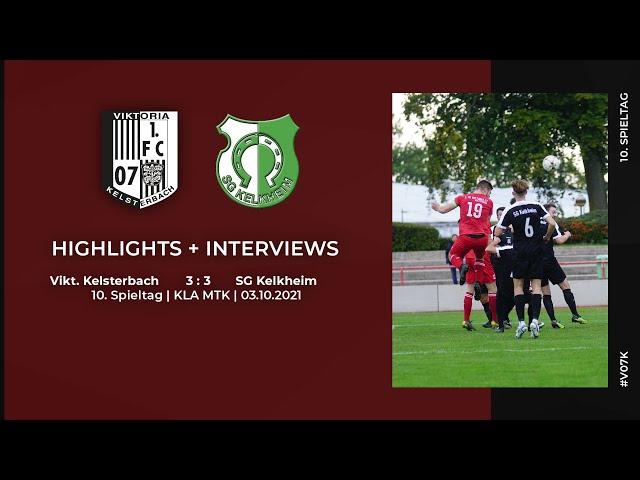 Viktoria Kelsterbach - SG Kelkheim   10. Spieltag   Highlights + Interviews   03.10.2021