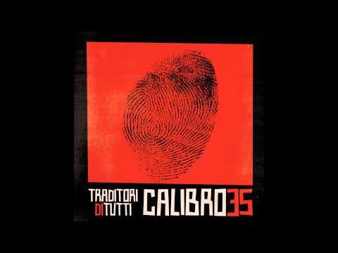 Calibro 35 - Traditori di Tutti (Full Album) [HD]