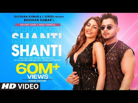 Shanti Official Video | Feat. Millind Gaba & Nikki Tamboli |Asli Gold |Satti Dhillon | Bhushan K