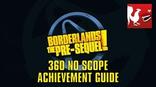 Borderlands: The Pre-Sequel - 360 No Scope Guide   Rooster Teeth