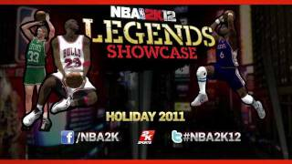 NBA 2K12 Legends Showcase Teaser