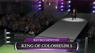 Retro Rewind | King of Colosseum II