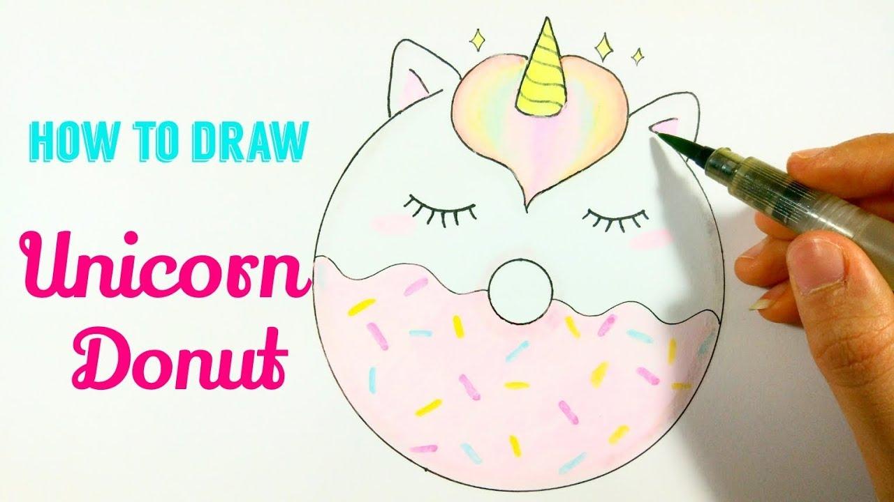 HOW TO DRAW UNICORN DONUT   Unicorn Donut Easy Step By ...