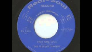 The William Singers - Part Time Love (Redi-Soul)