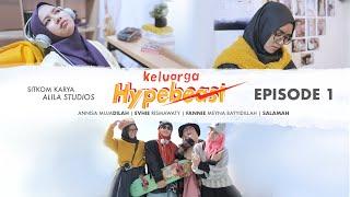 Keluarga Hypebeast | Eps1 : Strategi Ramadhan Cici