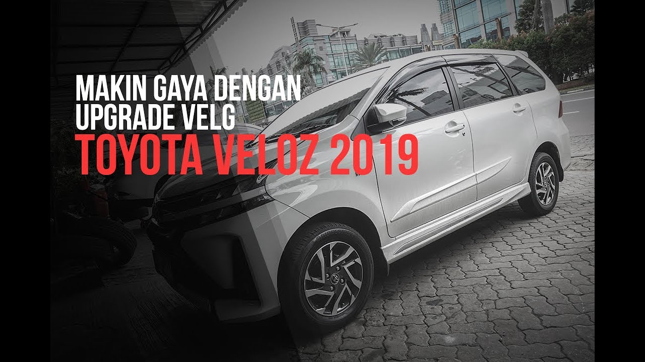 Velg Avanza Veloz Modifikasi, Velg Toyota Veloz, Velg Avanza Veloz Modifikasi