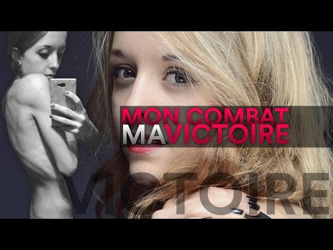 Anorexie : Mon combat, ma victoire