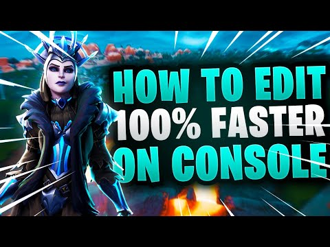 How to EDIT 100% FASTER on Console/Controller Fortnite~Pro Guide for PS4, Xbox, Controller Season 8