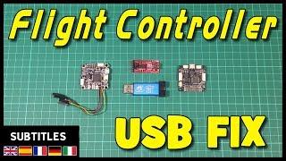 Flight Controller USB Fix