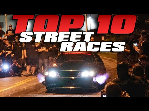 Top 10 STREET RACES From 2019