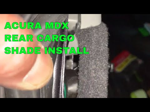 ACURA MDX REAR CARGO COVER INSTALLATION WALK THROUGH