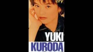 黒田有紀 - cry