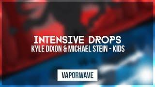 Kyle Dixon & Michael Stein - Kids