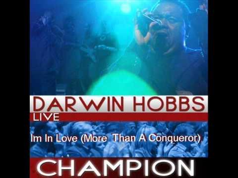 Darwin Hobbs - Im In Love (More Than A Conqueror)
