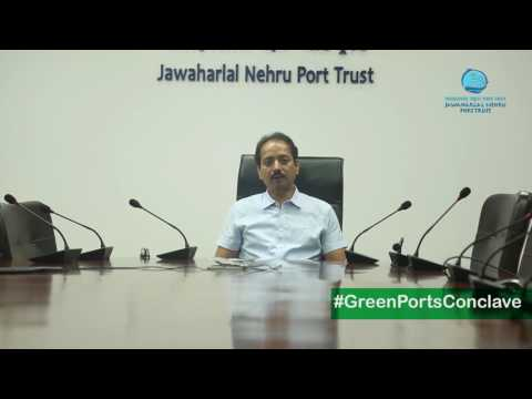 JNPT's vision on Green Port & Oil Spill Management Conclave 2017